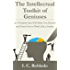 The Intellectual Toolkit of Geniuses: 40 Principles that Will Make You Smarter and Teach You to Think Like a Genius (English Edition)