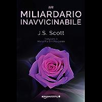 Un miliardario inavvicinabile (I Sinclair Vol. 2) (Italian Edition)
