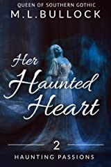 Her Haunted Heart (Haunting Passions Book 2) Kindle Edition