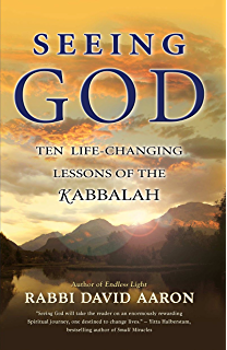 Inviting god in celebrating the soul meaning of the jewish holy seeing god ten life changing lessons of the kabbalah fandeluxe Choice Image