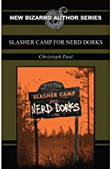 Slasher Camp for Nerd Dorks Kindle Edition