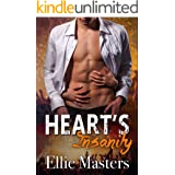 Heart's Insanity: a Sizzling Rock Star Romance (Angel Fire Book 1)