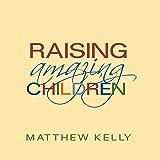 Raising Amazing Children