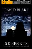 St. Benet's: A chilling Norfolk Broads crime thriller (British Detective Tanner Murder Mystery Series Book 2)