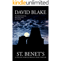 St. Benet's: A chilling Norfolk Broads crime thriller (British Detective Tanner Murder Mystery Series Book 2)