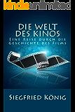 Die Welt des Kinos - Eine Reise durch die Geschichte des Films
