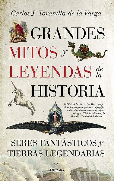 Grandes mitos y leyendas de la Historia eBook: de la Varga, Carlos Javier Taranilla: Amazon.es: Tienda Kindle
