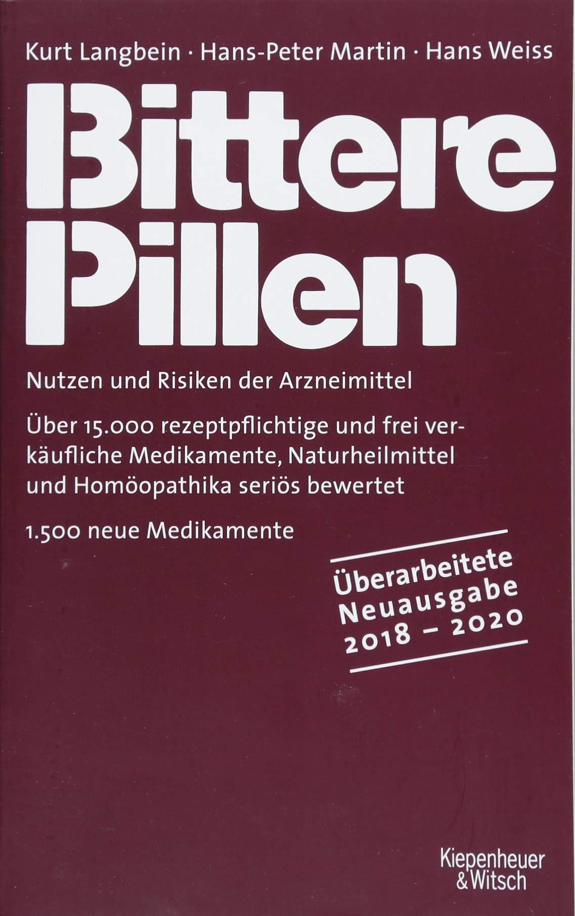 Bittere Pillen 2018-2020: Nutzen und Risiken der Arzneimittel