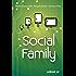 SOCIAL FAMILY: Sfide per famiglie al tempo del digitale