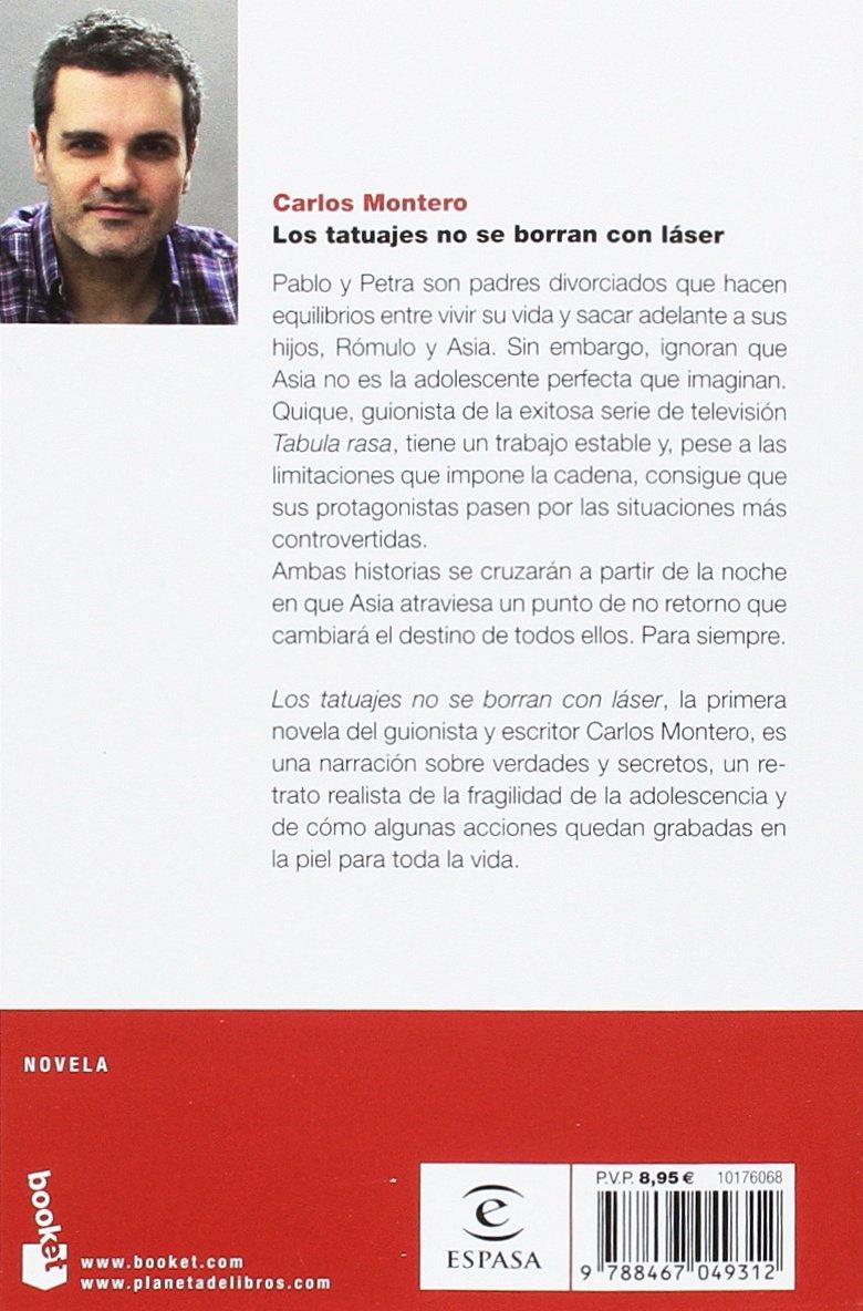 Los Tatuajes No Se Borran Con Láser Amazoncouk 9788467049312 Books