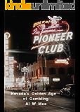 Nevada's Golden Age of Gambling