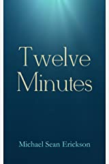 Twelve Minutes Kindle Edition