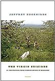 The Virgin Suicides: A Novel (Picador Modern Classics)