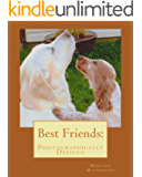 Best Friends: Photographically Defined (English Edition)