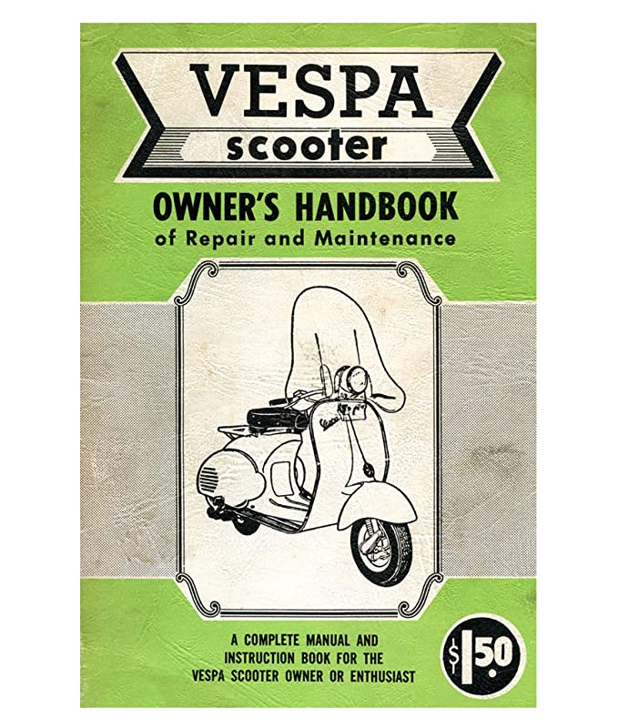 Wall Art Design 1950s VESPA manual POSTER! Piaggio Antique or smaller Owners Manual - Vintage Scooter Full Size 24 x 36