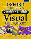 Oxford Children's Cornish-English Visual Dictionary (Oxford Children's Visual Dictionary)