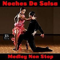 Noches de Salsa Medley: O Tu o Ninguna / El Poder de Tu Amor /