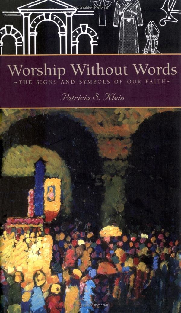 Worship Without Words: The Signs and Symbols of Our Faith ebook