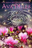 Fireflies and Magnolias (Dare River Book 3)