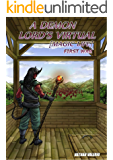 A Demon Lord's Virtual [Magic Life]: First War