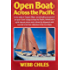 The Open Boat:  Across the Pacific (The Open Boat Voyage)
