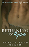 Returning for Ryder (The Returning series Book 1)