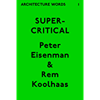 Architecture Words 1: Supercritical