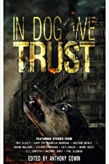 In Dog We Trust Kindle Edition