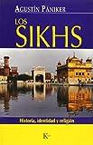 Los sikhs: Historia, identidad y religión (Ensayo)