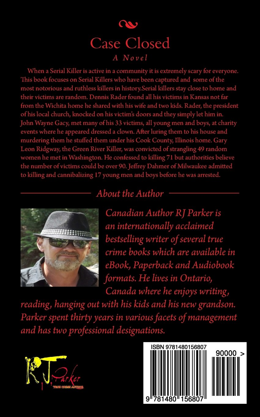 Case closed serial killers captured rj parker 9781480156807 case closed serial killers captured rj parker 9781480156807 amazon books fandeluxe Image collections
