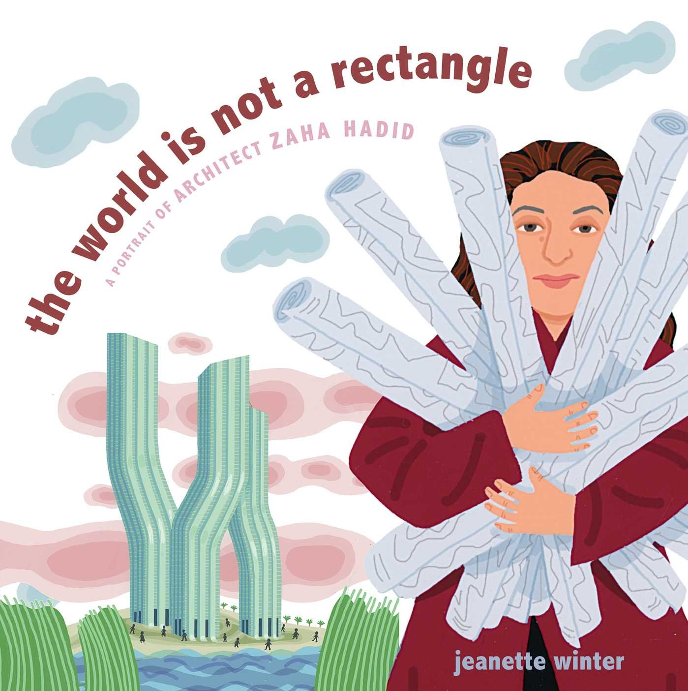 The World Is Not a Rectangle: A Portrait of Architect Zaha Hadid: Winter, Jeanette, Winter, Jeanette: 9781481446693: Amazon.com: Books