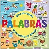 Palabras: Gira la rueda, encuentra el dibujo (Spanish Edition)