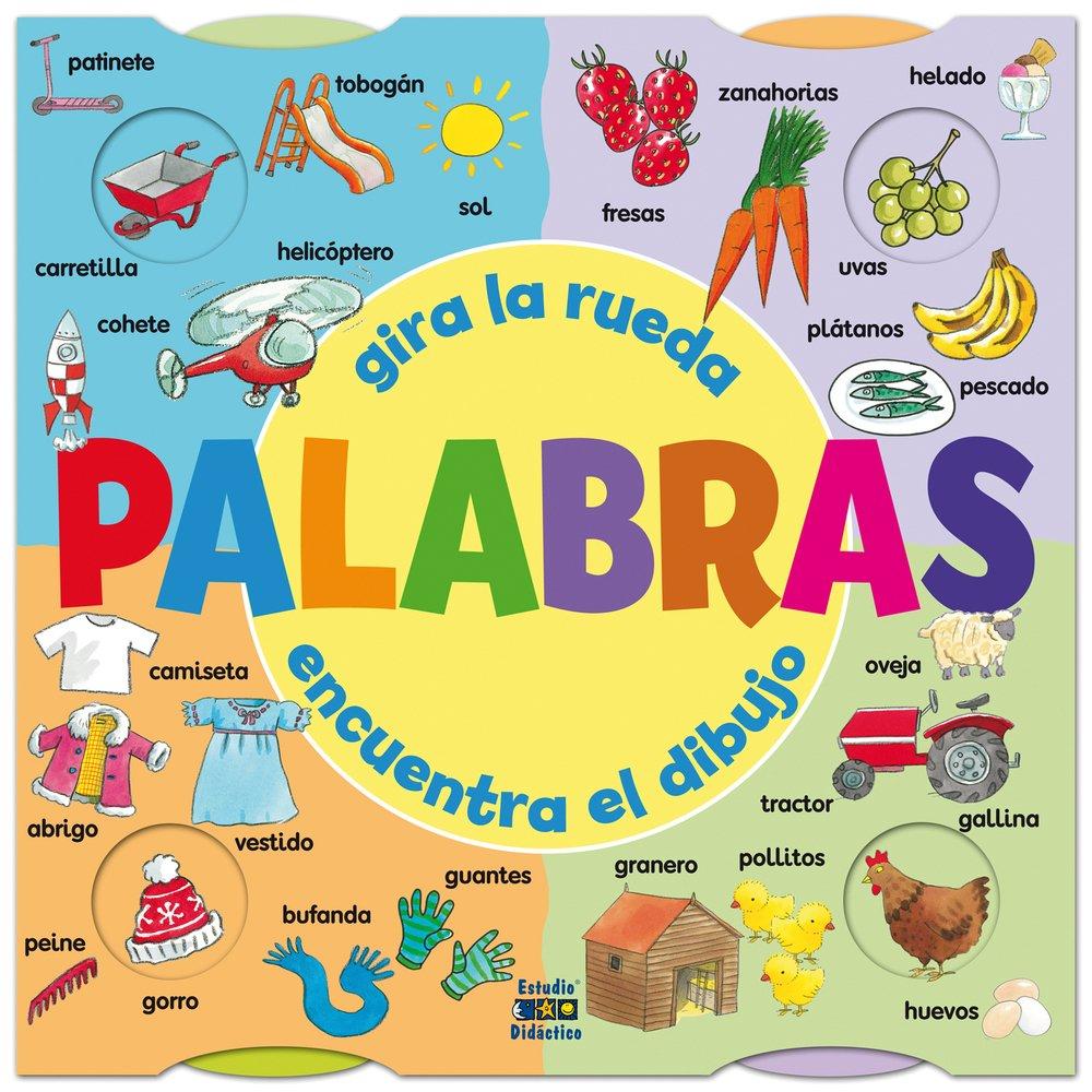 Palabras: Gira la rueda, encuentra el dibujo (Spanish Edition) (Spanish) Hardcover – March 1, 2014