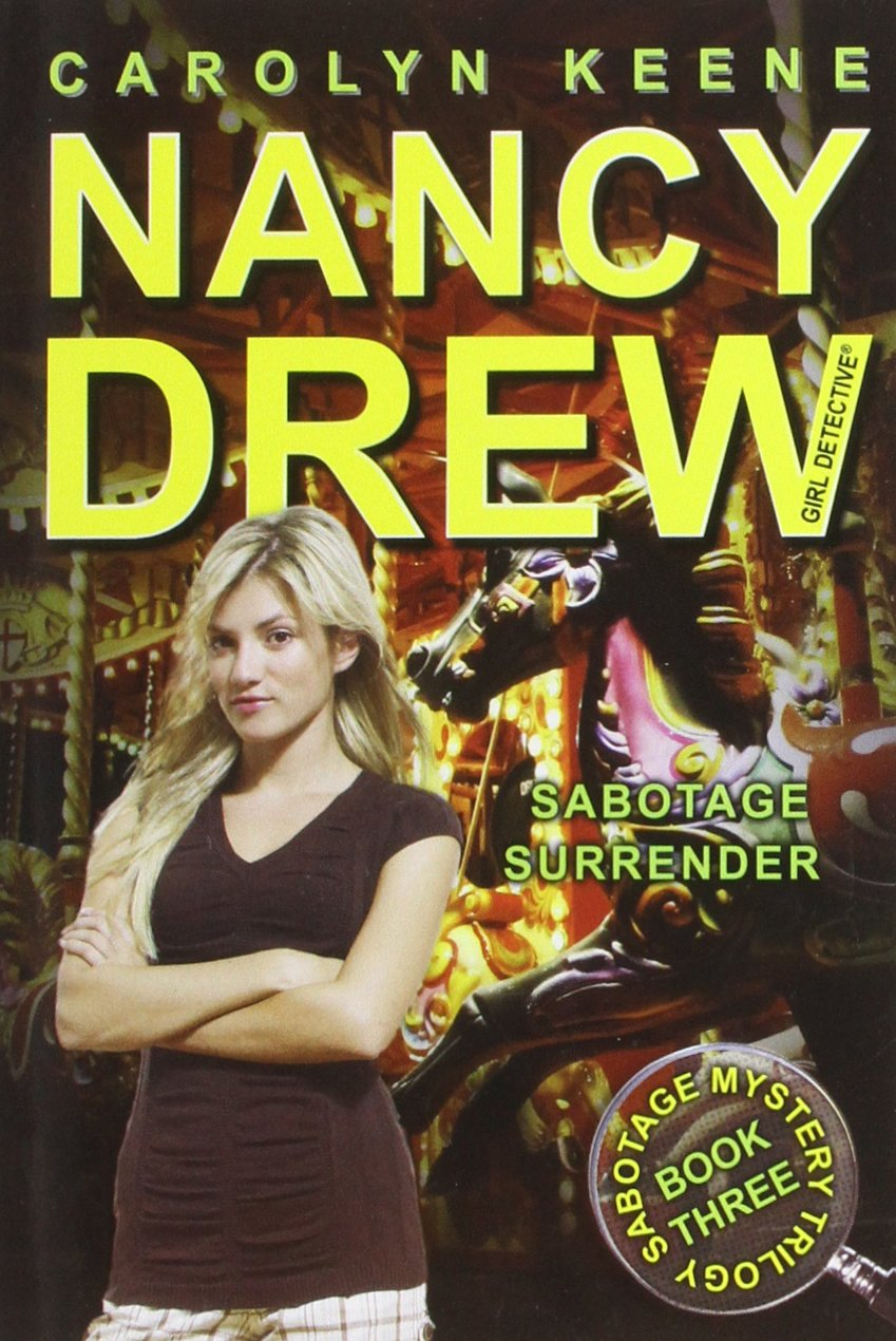 Read Online Sabotage Surrender: Book Three of the Sabotage Mystery Trilogy (Nancy Drew) PDF