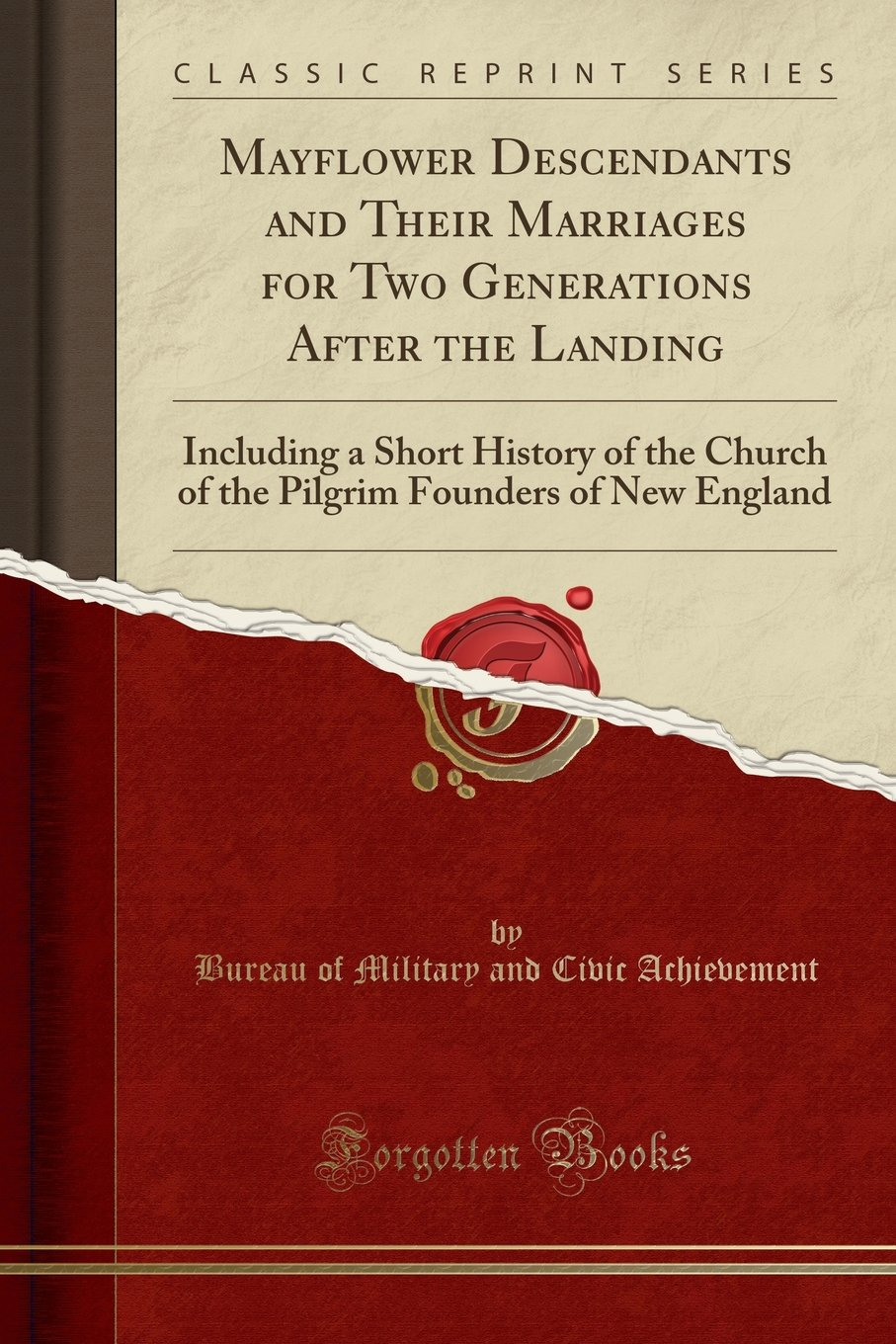 Download Mayflower Descendants and Their Marriages, for Two Generations After the Landing: Including a Short History of the Church of the Pilgrim Founders of New England (Classic Reprint) pdf