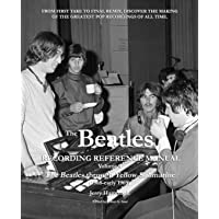 The Beatles Recording Reference Manual: Volume 4: The Beatles through Yellow Submarine (1968 - early 1969)