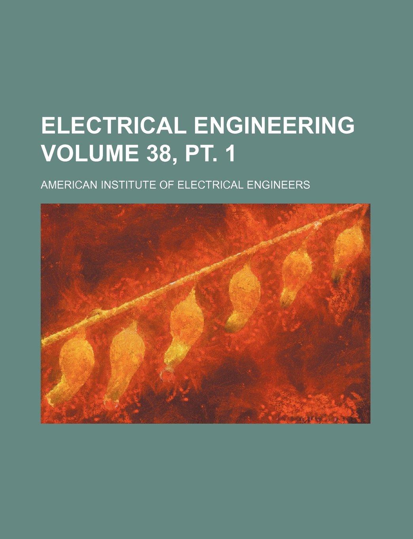 Download Electrical engineering Volume 38, pt. 1 ebook