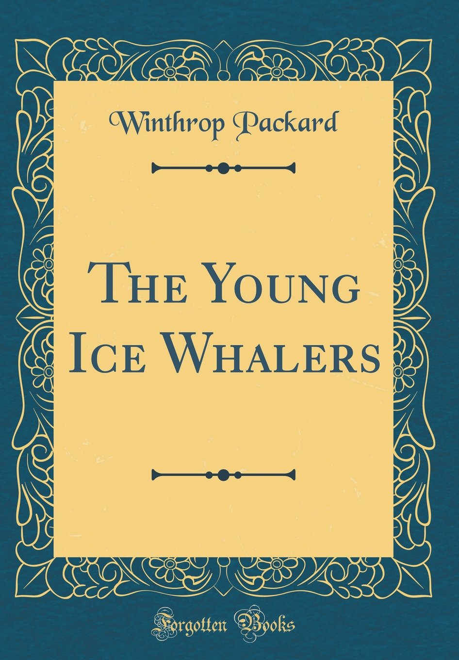 Read Online The Young Ice Whalers (Classic Reprint) pdf epub