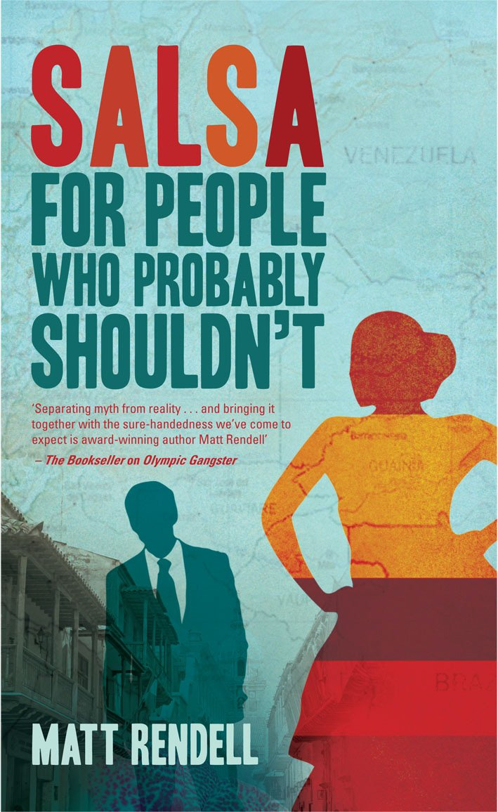 Salsa for People Who Probably Shouldnt: Amazon.es: Matt Rendell: Libros en idiomas extranjeros