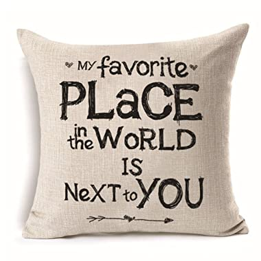 Aremazing Inspirational Sweet Love & Home Quote Words Cotton Linen Home Decor Pillowcase Throw Pillow Cushion Cover 18 x 18 Inches (My favorite PLACE in the WORLD IS Next to YOU)