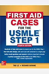 First Aid Cases for the USMLE Step 1, Fourth Edition Paperback
