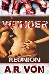 Reunion (Wunder #2) (Wunder Series) Kindle Edition