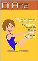 Tibetan Yoga For Kids (English