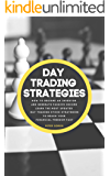 Day Trading Strategies: How to become an investor and generate passive income learn the most updated Day Trading stock…
