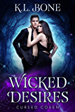 Wicked Desires (Cursed Coven Book 7)