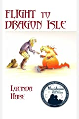 Flight to Dragon Isle (The Dragonsdome Chronicles Book 2) Kindle Edition