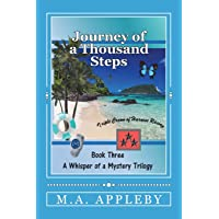 Journey of a Thousand Steps: Book Three (A Whisper of a Mystery Trilogy) (Volume 3)