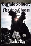 Buffalo Soldier: Chasing Ghosts