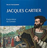 Jacques Cartier : Explorateur du Canada