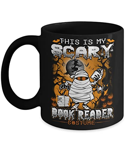 This Is My Scary Book Reader Costume Halloween Mug Gifts Birthday Gift For Tea Coffee Lover